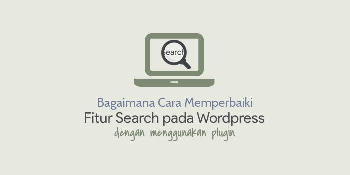 Bagaimana Cara Memperbaiki Fitur Pencarian WordPress dengan Plugin