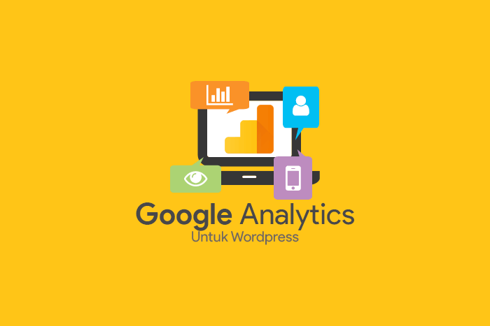 Cara pasang Google Analytics di Wordpress