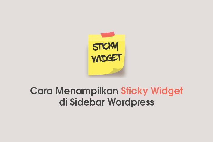 cara membuat dan memasang sticky widget di sidebar blog Wordpress