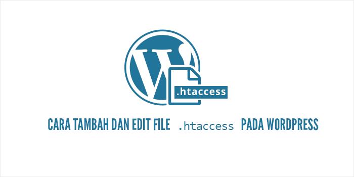Apa Itu htaccess? Bagaimana Cara Buat htaccess di WordPress?
