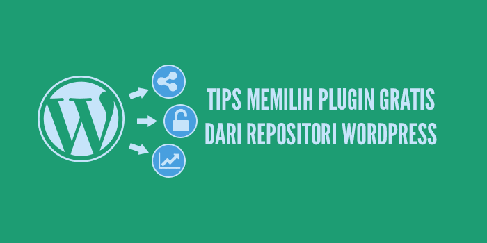 Tips Memilih Plugin WordPress Gratis pada WordPress.org