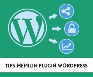 Tips memilih plugin wordpress gratis pada wordpress.org