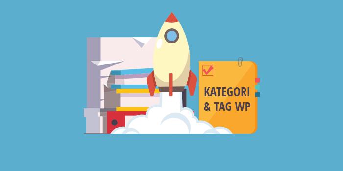 Cara Mengoptimalkan Tag dan Kategori pada WordPress