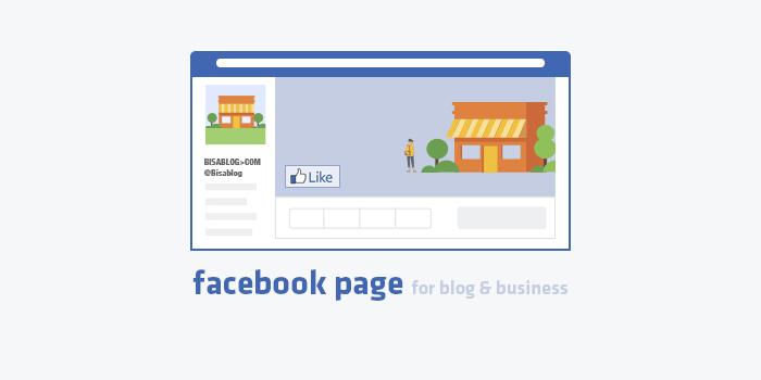 Cara Buat Facebook Fans Page Untuk Blog dan Bisnis