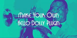 Cara Mengganti Lirik pada Plugin Hello Dolly