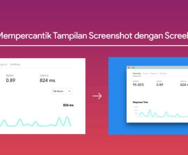 Cara membuat tampilan screenshot lebih menarik dengan screely