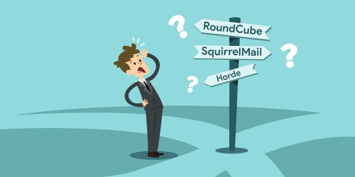 Apa Bedanya Webmail Horde, RoundCube, dan SquirrelMail