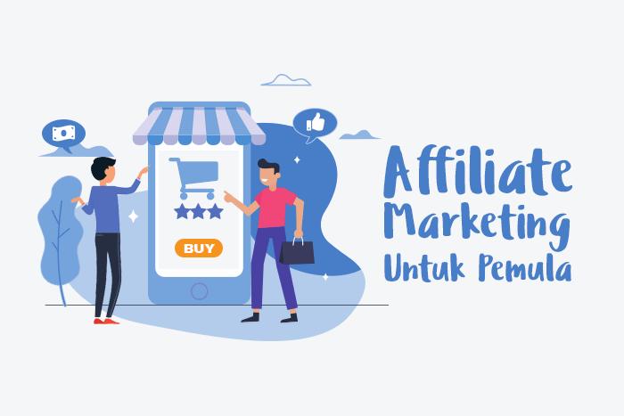 Belajar apa itu affiliate marketing untuk pemula