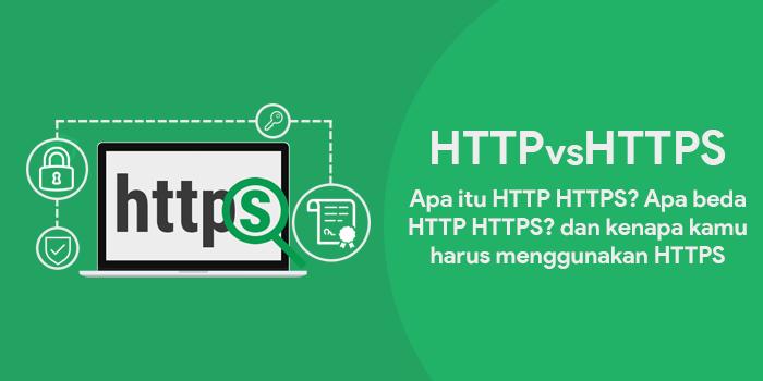 Apa Itu HTTP HTTPS dan Penyedia SSL Certificate Terbaik di Indonesia