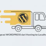 Cara memindahkan Wordpress dari hosting ke localhost (website offline)