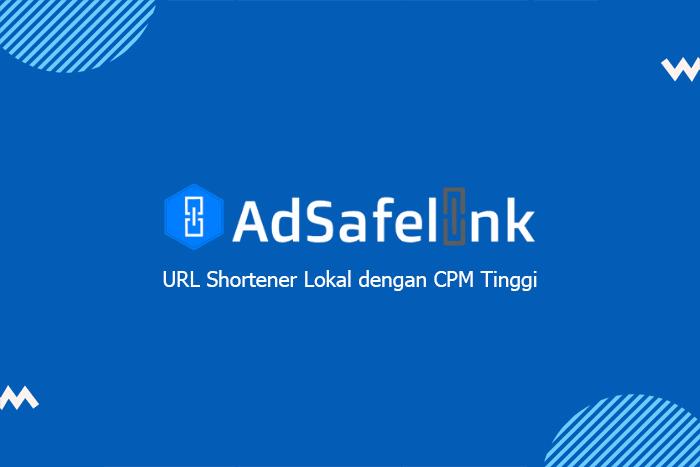 review adsafelink, shortlink terbaik dengan bayaran tinggi untuk trafik indonesia