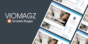 VioMagz, Template Blogger Terbaik 2019?