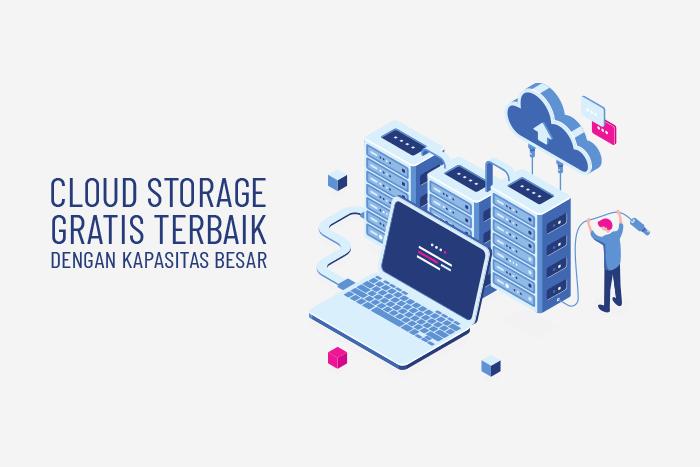 Online cloud storage gratis dengan kapasitas besar