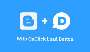 Cara memasang tombol onclick load disqus di blogger