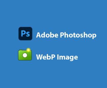 Cara Membuka File Webp di Photoshop