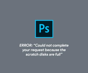 cara mengatasi error scratch disks are full di photoshop